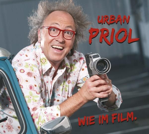 Urban Priol - Wie im Film. - 2CD