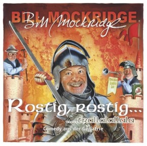 Bill Mockridge Rostig, rostig...trallalalala 1CD