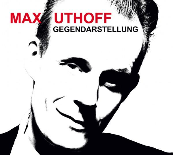 Max Uthoff - Gegendarstellung - 1CD