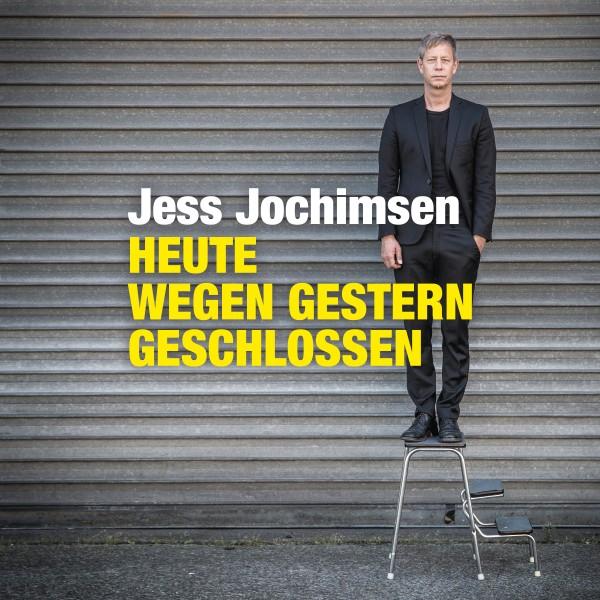 Jess Jochimsen - HEUTE WEGEN GESTERN GESCHLOSSEN - Download