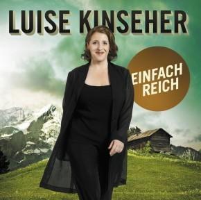 Luise Kinseher Einfach reich 1CD