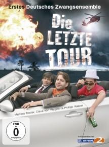 Erstes Deutsches Zwangsensemble Die letzte Tour (DVD)