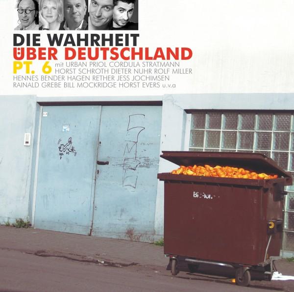 Die Wahrheit über Deutschland pt. 6 - 1CD