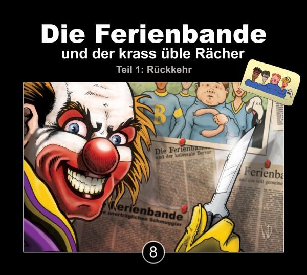 Die Ferienbande: Die Ferienbande und der krass üble Rächer Teil 1 (Hörspiel) - 1 CD
