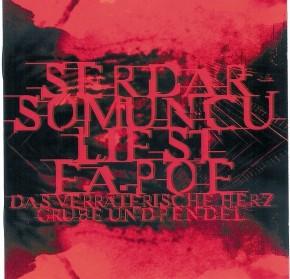 Serdar Somuncu: E.A. Poe: Das verräterische Herz, Grube und Pendel (Hörbuch) - Download