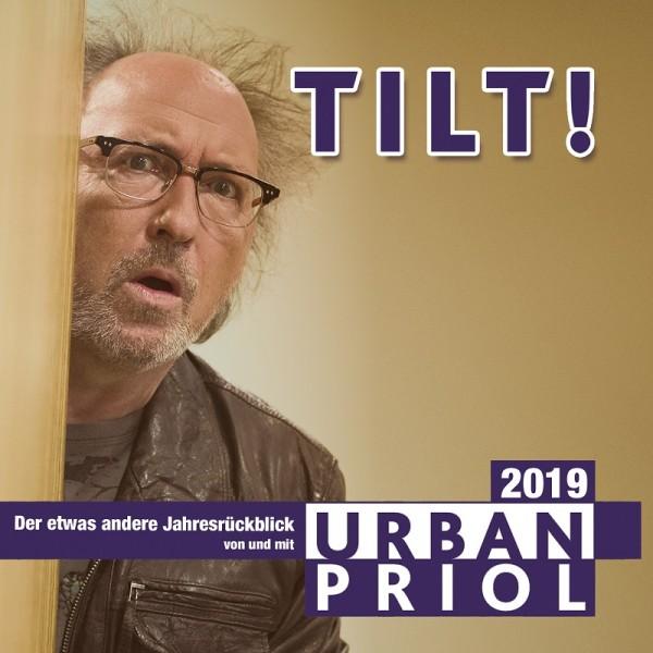 Urban Priol - TILT! 2019 - Der etwas andere Jahresrückblick von und mit Urban Priol - 2CDs