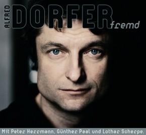 Alfred Dorfer - fremd - Download