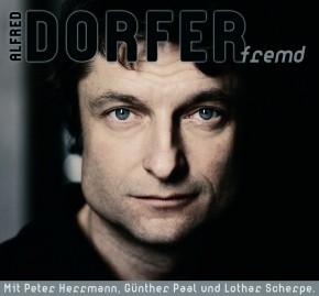 Alfred Dorfer fremd 1CD