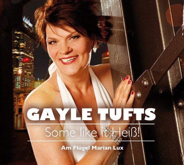 Gayle Tufts - Some like it Heiß! - 1CD
