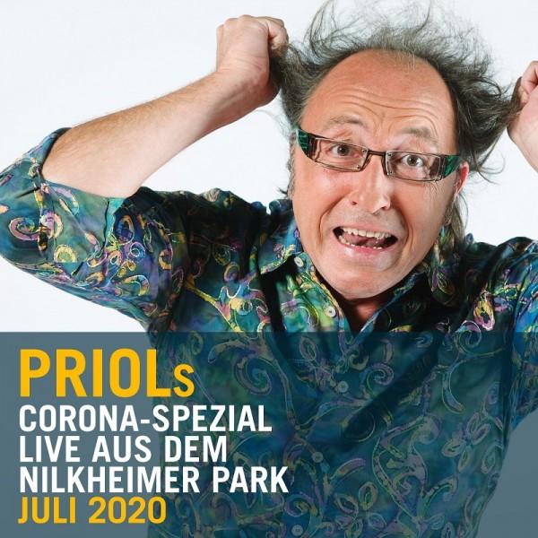 Urban Priol - Priols Corona-Spezial Live aus dem Nilkheimer Park Juli 2020 - Download