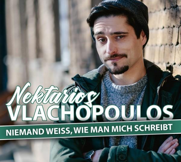Nektarios Vlachopoulos - Niemand weiß, wie man mich schreibt - 1CD