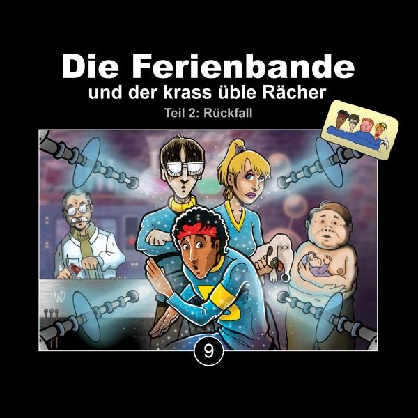 Die Ferienbande und der krass üble Rächer - (Teil 2: Rückfall) - 1CD