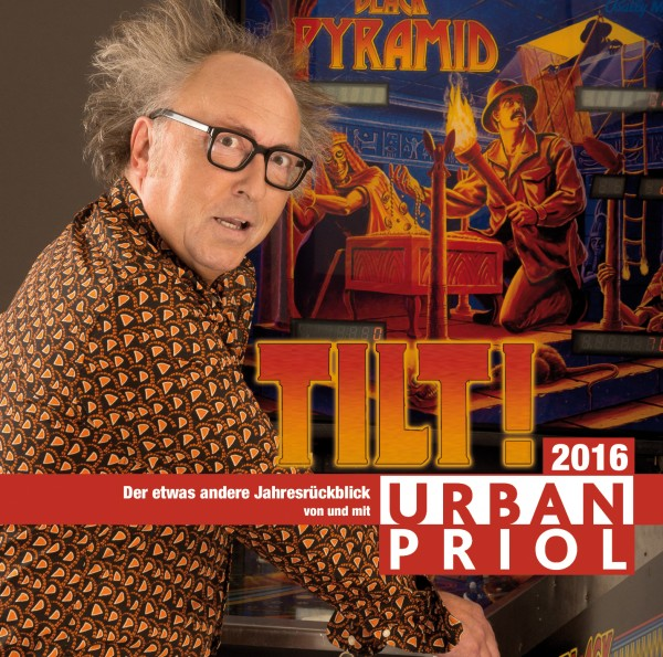 Urban Priol Tilt! Der Jahresrückblick 2016 - 2CDs