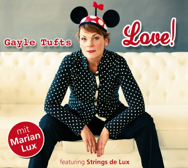 Gayle Tufts - Love! - 1CD