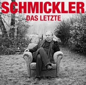 Wilfried Schmickler Das Letzte - Download