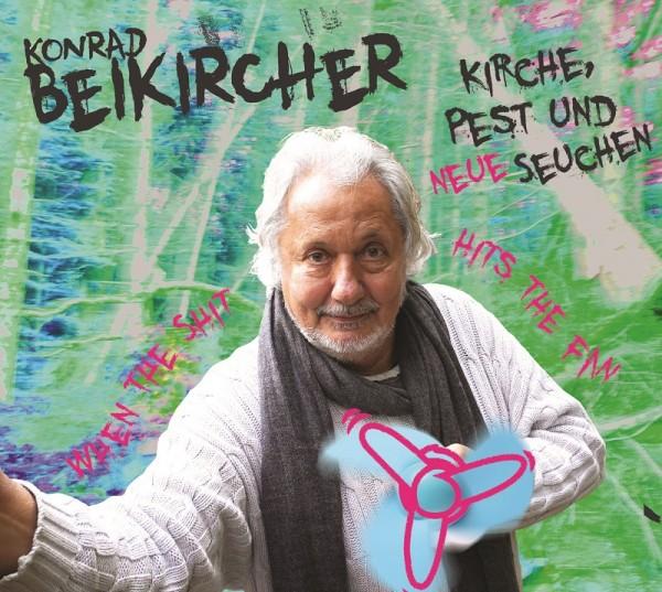 Konrad Beikircher - Kirche, Pest und neue Seuchen - 2CDs