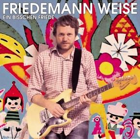 Friedemann Weise Ein bisschen Friede - Download