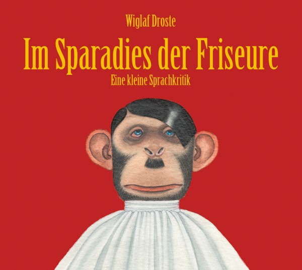 Wiglaf Droste - Im Sparadies der Friseure - Download