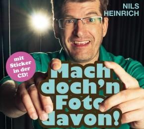 Nils Heinrich: Mach doch 'n Foto davon! 1 CD