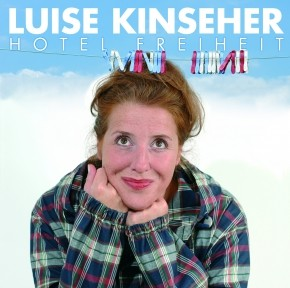 Luise Kinseher Hotel Freiheit - Download