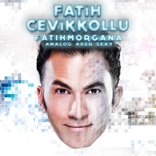 "Fatih Çevikkollu – ""FatihMorgana"" - Download"