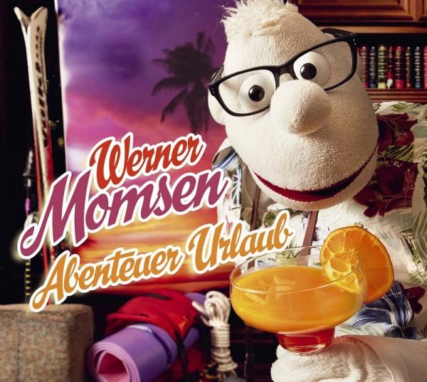 Werner Momsen - Abenteuer Urlaub - 2CDs