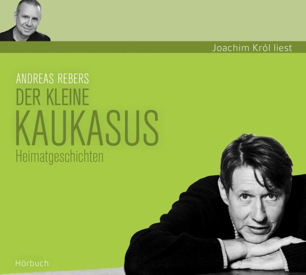 Andreas Rebers - Der kleine Kaukasus - 4CD