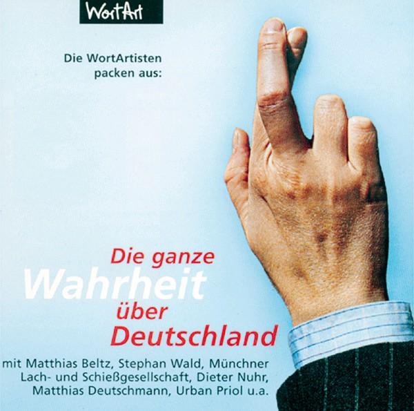 Die ganze Wahrheit über Deutschland - 1CD