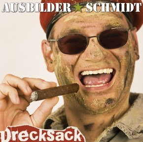 Ausbilder Schmidt Drecksack 1CD