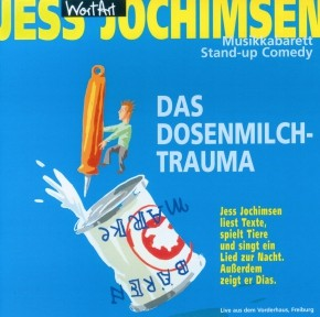 Jess Jochimsen Das Dosenmilch-Trauma 1CD