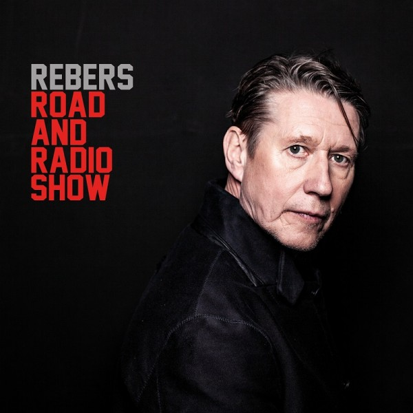 Andreas Rebers - Road and Radio Show - 1CD