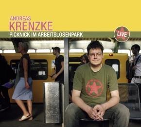 Andreas Spider Krenzke Picknick im Arbeitslosenpark 1CD