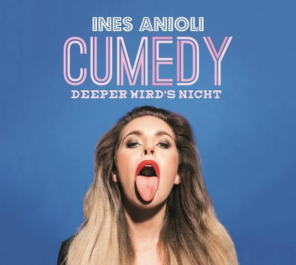 "Ines Anioli - ""CUMEDY - deeper wird's nicht"" - 1CD"