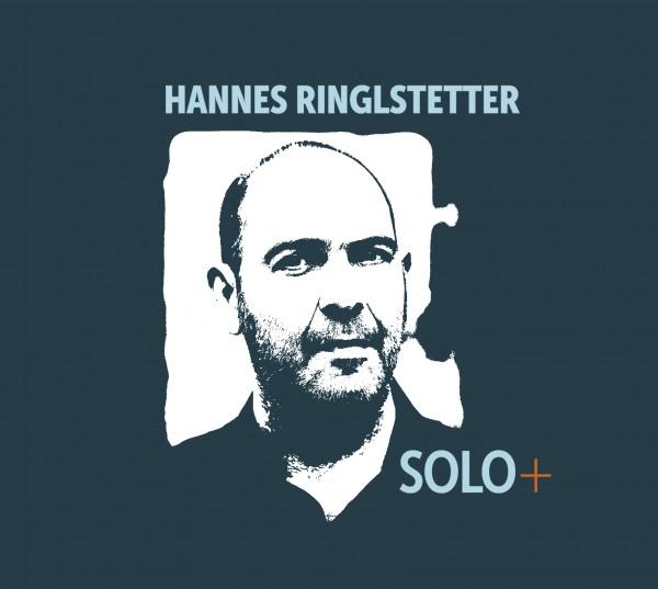 Hannes Ringlstetter SOLO+ - 1CD