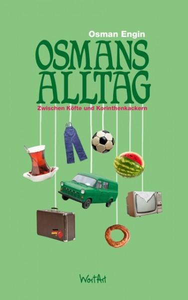 Osman Engin - Osmans Alltag - (Buch)