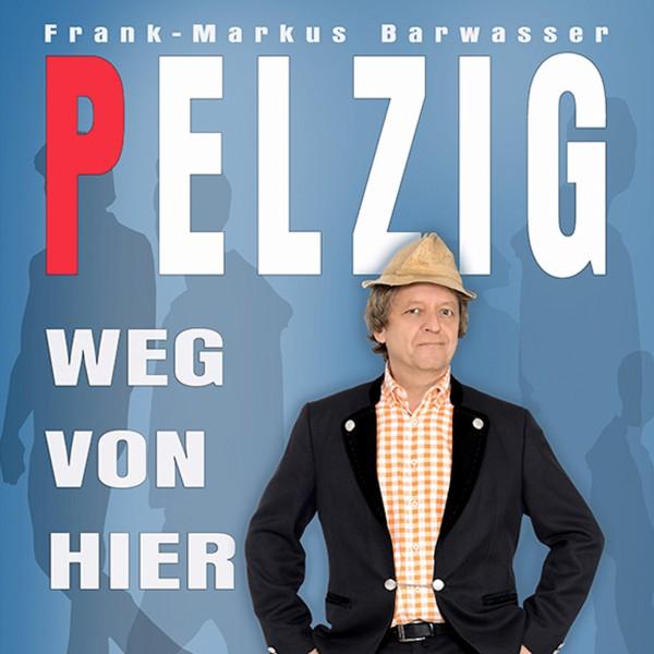 Frank-Markus Barwasser - Weg von hier - 2CDs