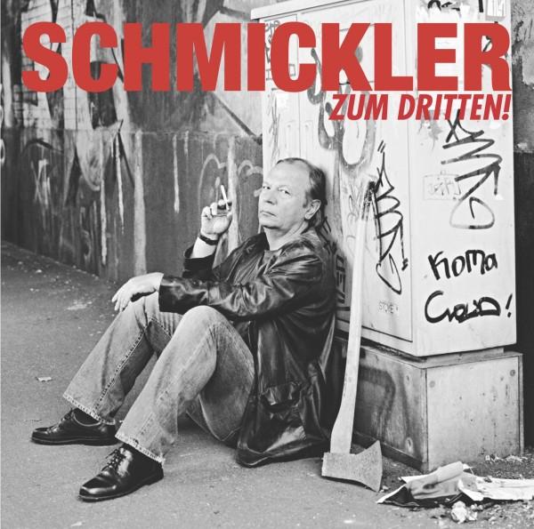 Wilfried Schmickler - Zum Dritten! - 1CD