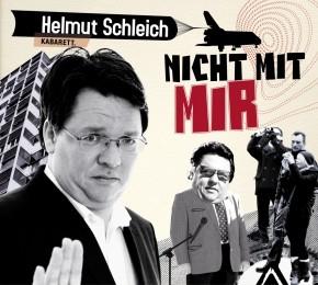 Helmut Schleich - Nicht mit mir - 1CD
