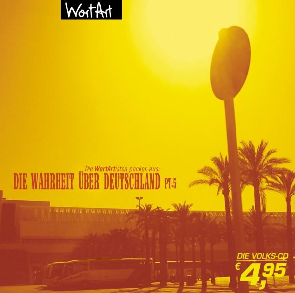 Die Wahrheit über Deutschland pt. 5 - 1CD