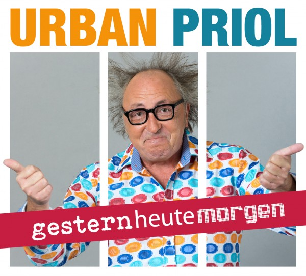Urban Priol - gesternheutemorgen - 2CDs