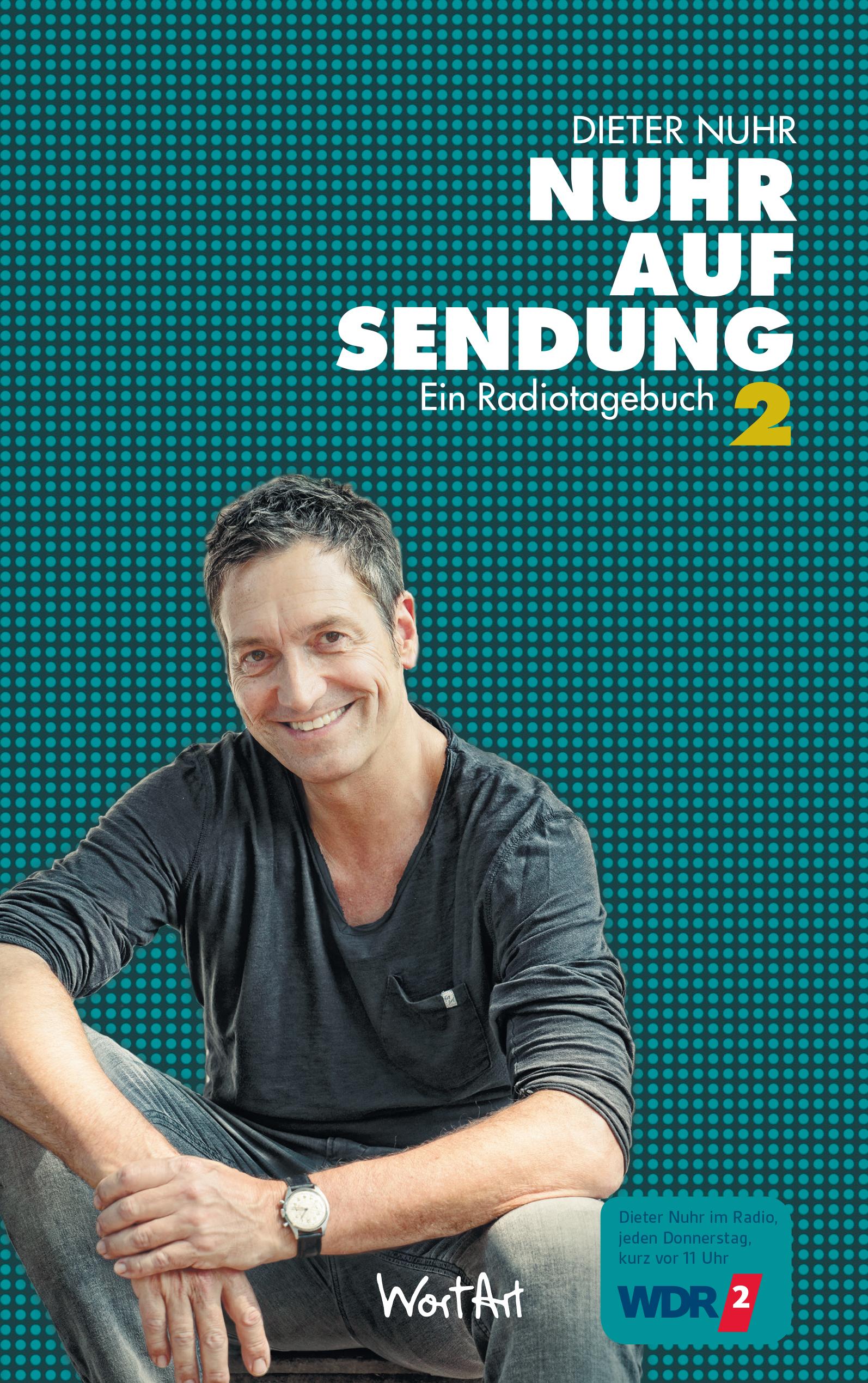 Dieter Nuhr Nuhr Auf Sendung Ein Radiotagebuch 2 Buch Wortart Comedy Und Kabarett Shop