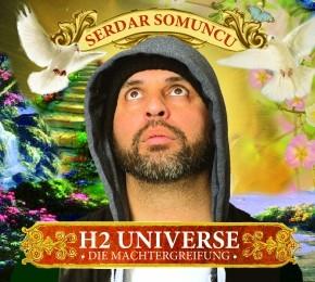 Serdar Somuncu H2 Universe - Die Machtergreifung 1CD