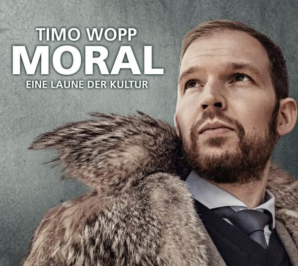 Timo Wopp Moral-Eine Laune der Kultur - 2 CDs