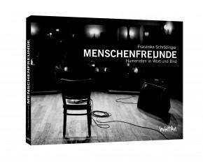 Franziska Schrödinger: Menschenfreunde - Humoristen in Wort und Bild (Buch)