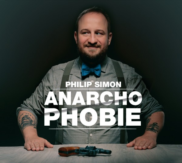 Philip Simon - Anarchophobie - 1CD