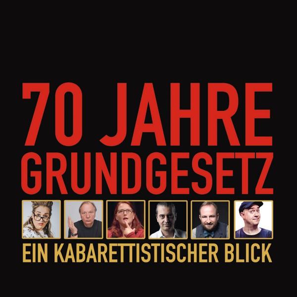 70 Jahre Grundgesetz. Ein Kabarettistischer Blick - 1CD