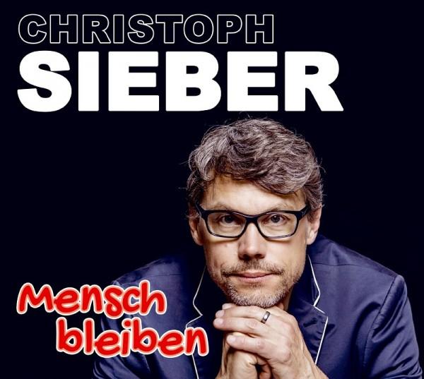 """Christoph Sieber - """"Mensch bleiben"""" - Download"""