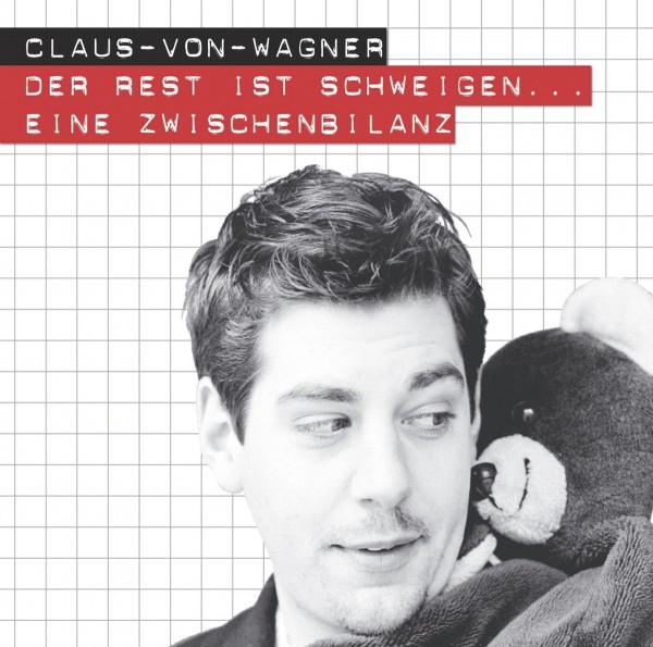 Claus von Wagner - Der Rest ist Schweigen...Eine Zwischenbilanz - 1CD