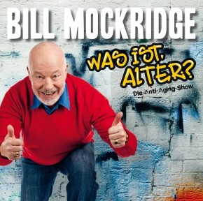 Bill Mockridge Was ist, Alter? 1CD