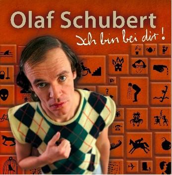 Olaf Schubert - Ich bin bei dir! - 1CD